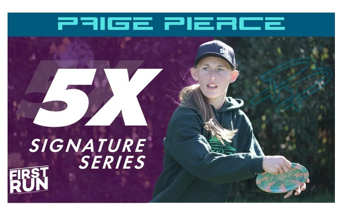 Paige Pierce 5x Signature Series